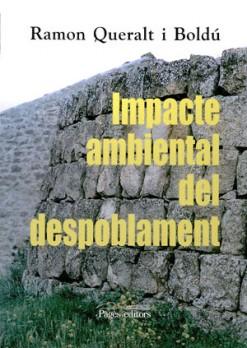 Impacte ambiental del despoblament