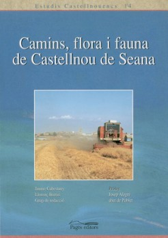 Camins, flora i fauna de Castellnou de Seana
