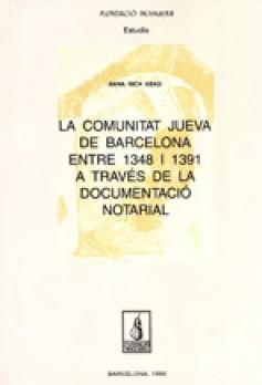 La comunitat jueva de Barcelona entre 1348 i 1391 a través de la documentació notarial