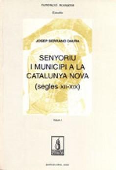 Senyoriu i municipi a la Catalunya nova (segles XII-XIX)