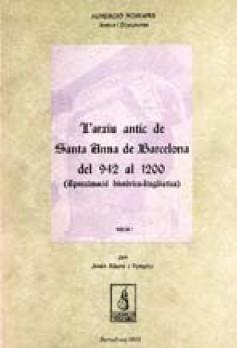 L'Arxiu antic de Santa Anna de Barcelona del 942 al 1200
