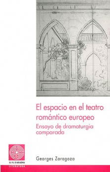 El espacio en el teatro romántico europeo