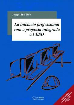 La iniciació professional com a proposta integrada a l'ESO