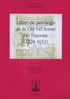 Llibre de Privilegis de la vila i el terme de Terrassa (1228-1652)