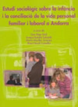 Estudi sociològic sobre la infància i la conciliació de la vida personal, familiar i laboral a Andorra