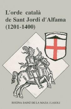L'orde català de Sant Jordi d'Alfama (1201-1400)