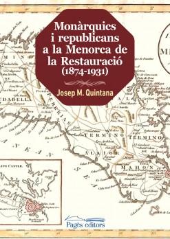 Monàrquics i republicans a la Menorca de la Restauració (1874-1931)