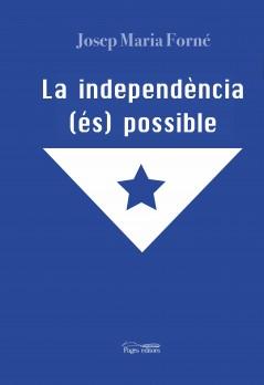 La independència (és) possible