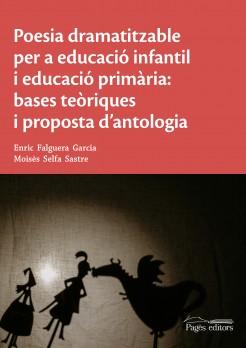 Poesia dramatitzable per a educació infantil i educació primària: bases teòriques i proposta d'antologia