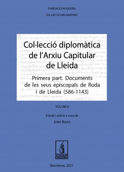 Col·lecció diplomàtica de l'Arxiu Capitular de Lleida (Volum II)