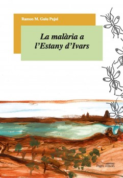 La malària a l'Estany d'Ivars
