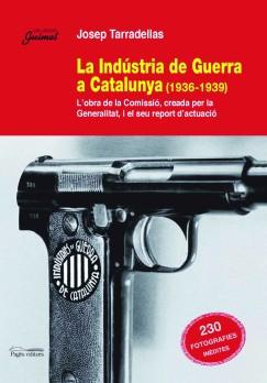 La Indústria de Guerra a Catalunya (1936-1939)