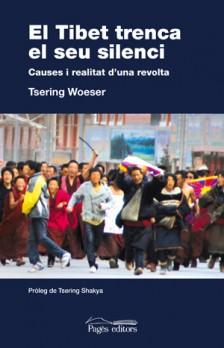 El Tibet trenca el seu silenci