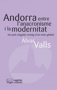 Andorra entre l'anacronisme i la modernitat