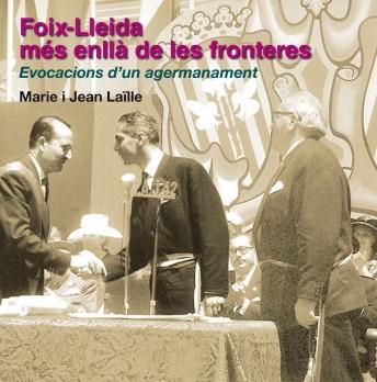 Foix-Lleida, més enllà de les fronteres