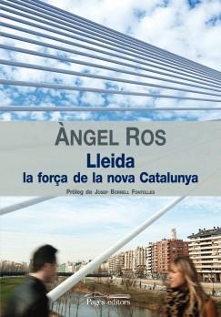 Lleida, la força de la nova Catalunya