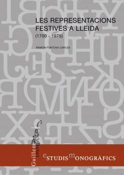 Les representacions festives a Lleida (1700-1975)