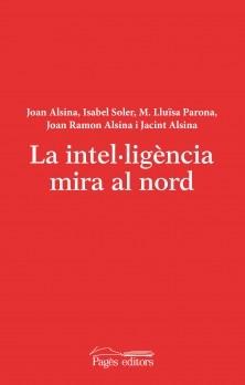 La intel·ligèmcia mira al nord