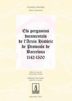 Els pergamins documentals de l'Arxiu Històric de Protocols de Barcelona 1142-1500