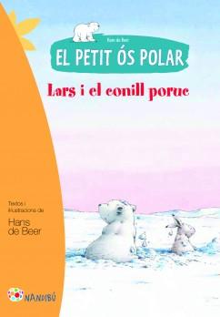 El petit ós polar. Lars i el conill poruc