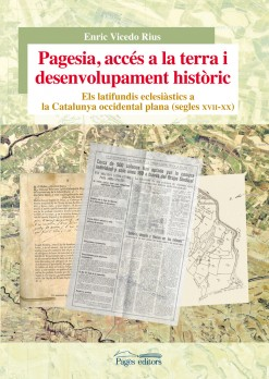 Pagesia, accés a la terra i desenvolupament històric