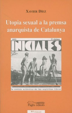 Utopia sexual a la premsa anarquista de Catalunya