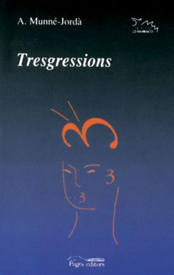 Tresgressions
