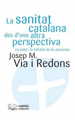 La sanitat catalana des d'una altra perspectiva