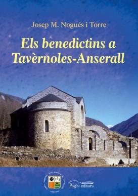 Els benedictins a Tavèrnoles-Anserall