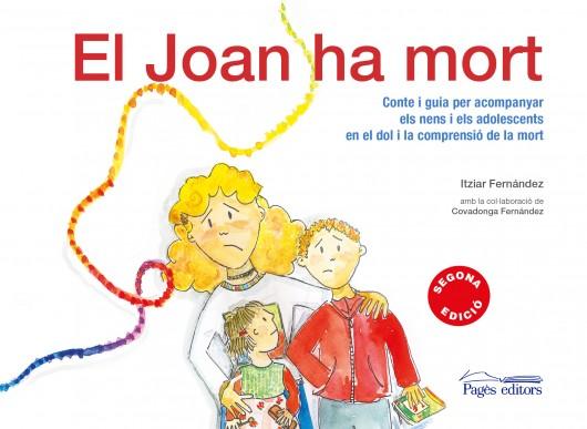 El Joan ha mort