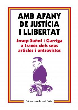 Amb afany de justícia i llibertat