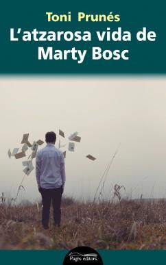 L'atzarosa vida de Marty Bosch