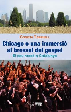 Chicago o una immersió al bressol del gospel