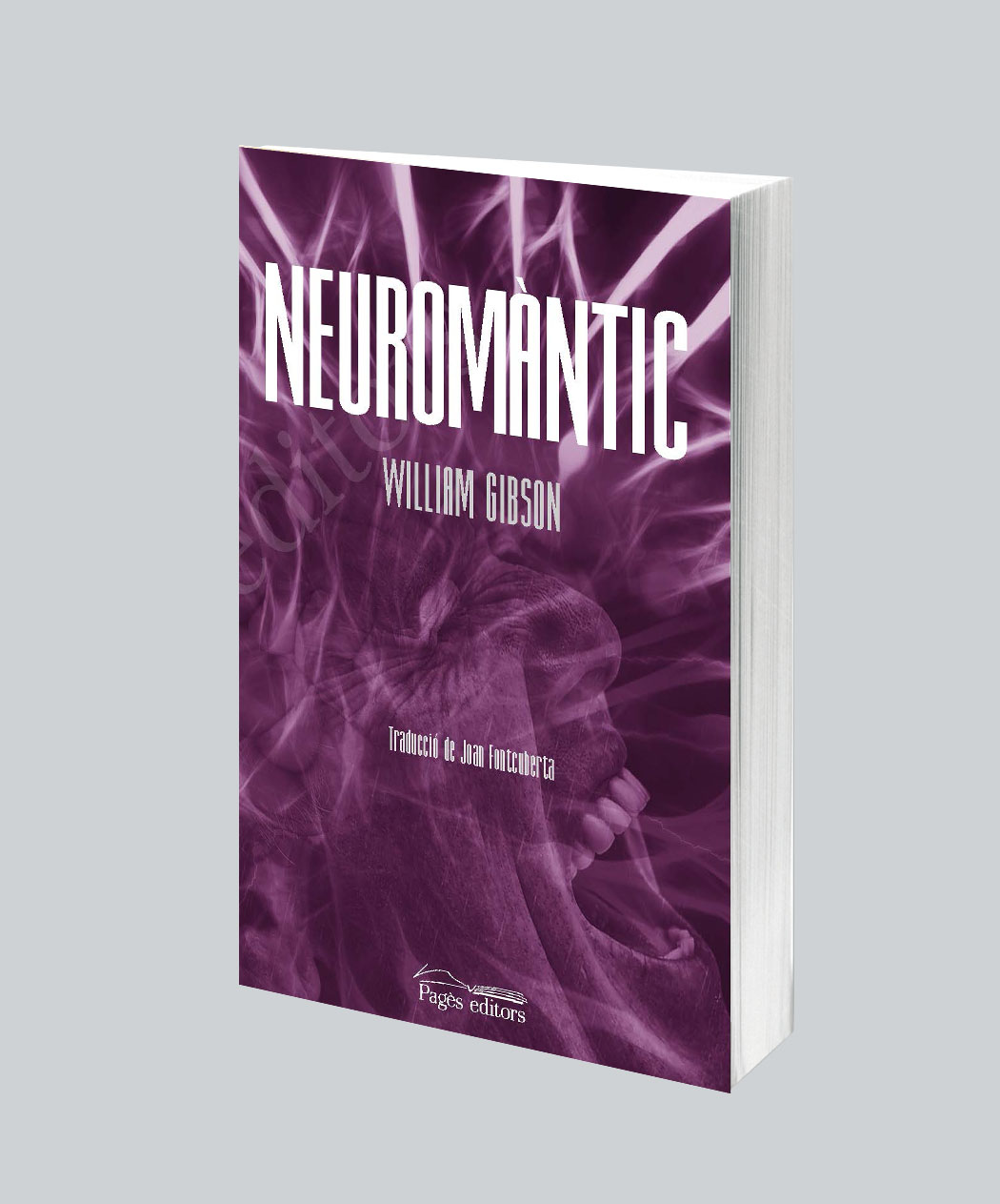 Pagès Editors publica 'Neuromàntic', de William Gibson