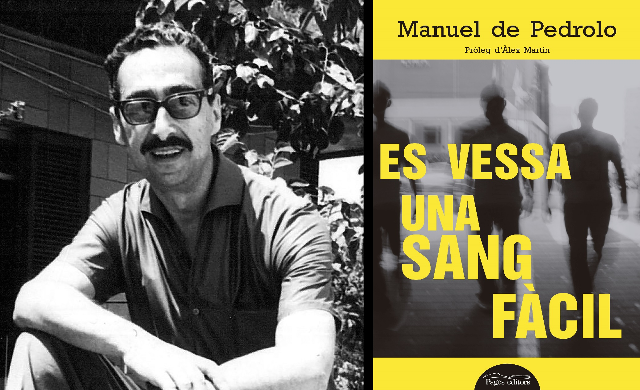 Pagès Editors se suma a la commemoració de l'Any Pedrolo amb tres llibres i un homenatge